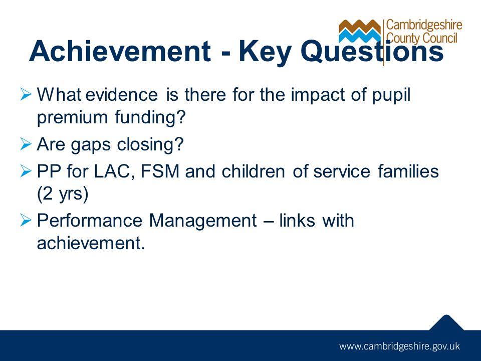Achievement - Key Questions