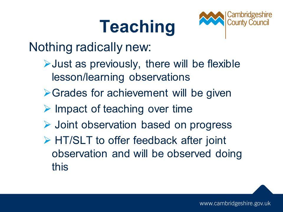 Teaching Nothing radically new: