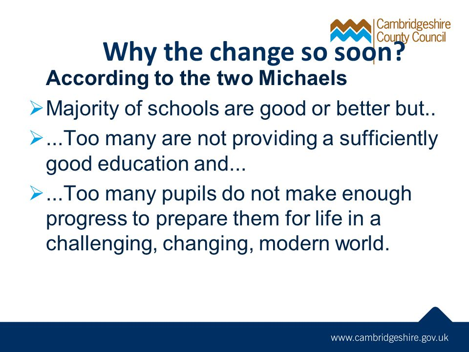 Why the change so soon According to the two Michaels