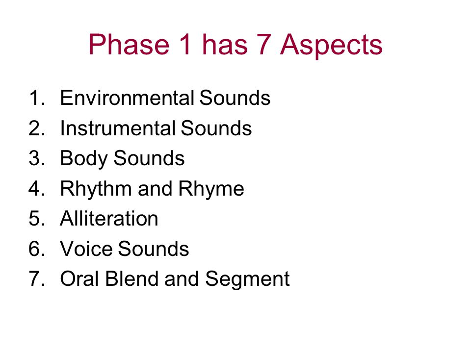 Phase 1 has 7 Aspects Environmental Sounds Instrumental Sounds