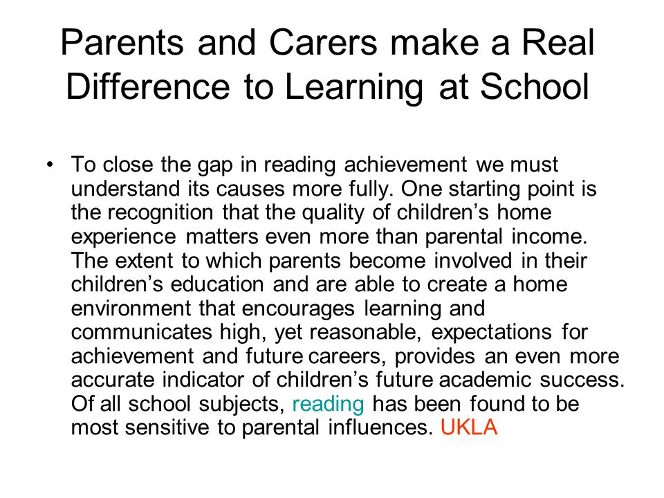 Parents and Carers make a Real Difference to Learning at School