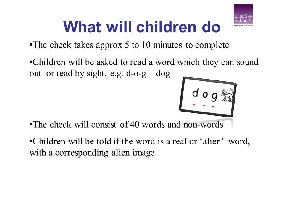 What will children do The check takes approx 5 to 10 minutes to complete.