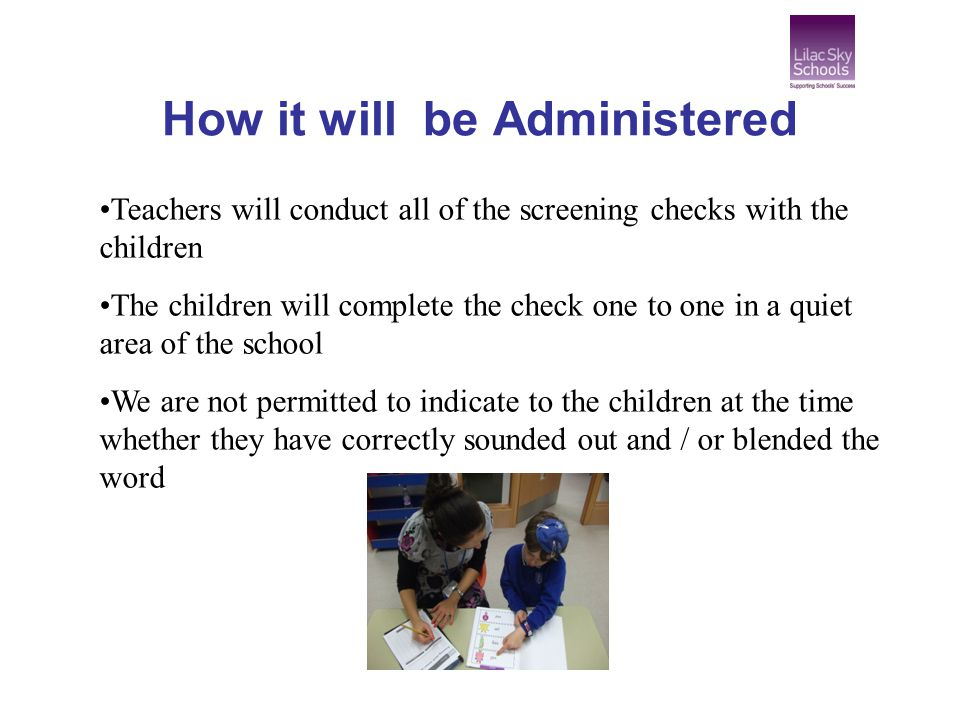 How it will be Administered