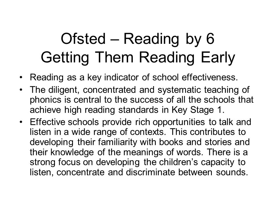 Ofsted – Reading by 6 Getting Them Reading Early