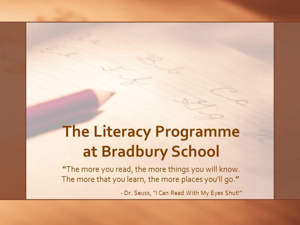 The Literacy Programme at Bradbury School