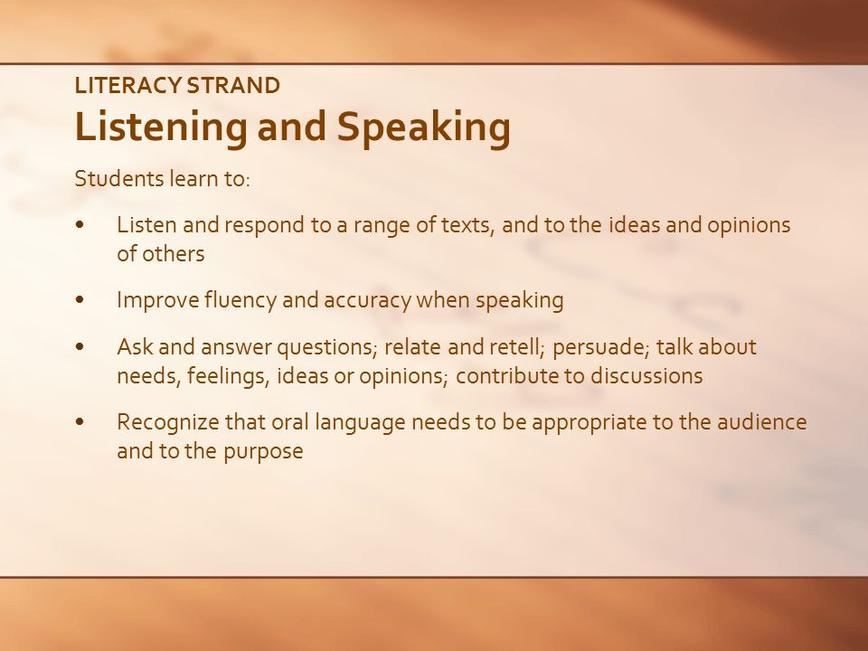 LITERACY STRAND Listening and Speaking