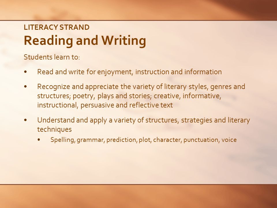 LITERACY STRAND Reading and Writing
