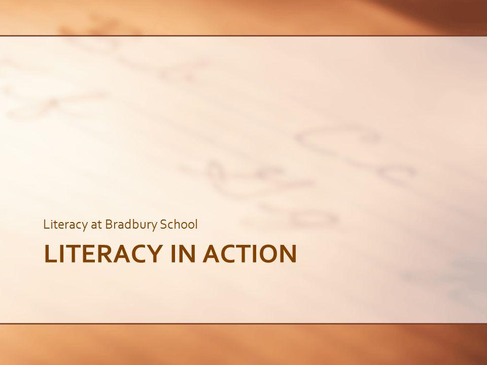 Literacy at Bradbury School