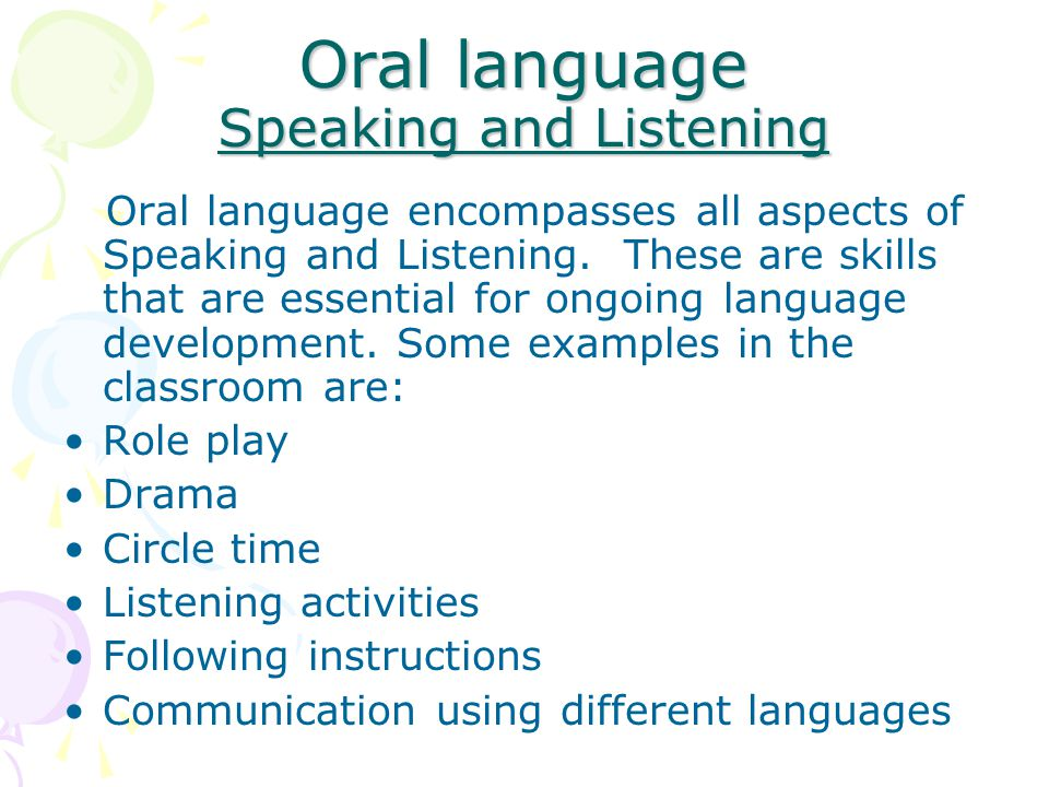 Oral language Speaking and Listening