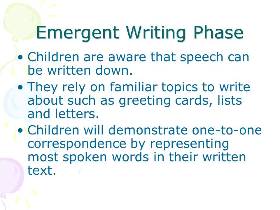 Emergent Writing Phase
