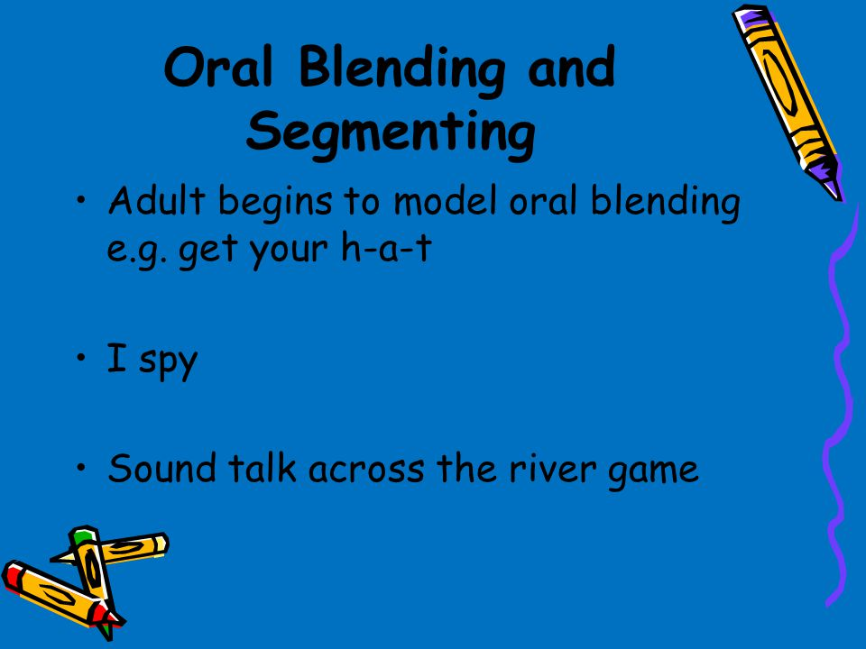 Oral Blending and Segmenting