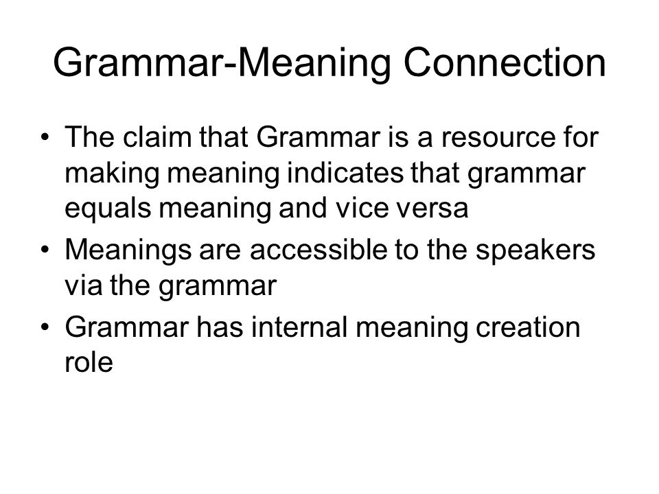 Grammar-Meaning Connection