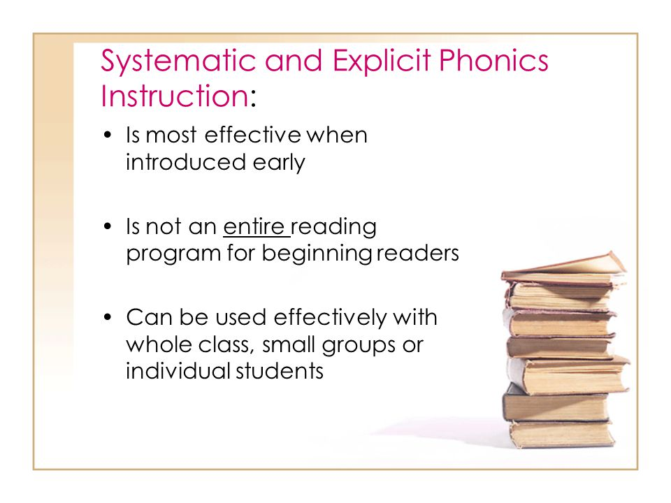 Systematic and Explicit Phonics Instruction:
