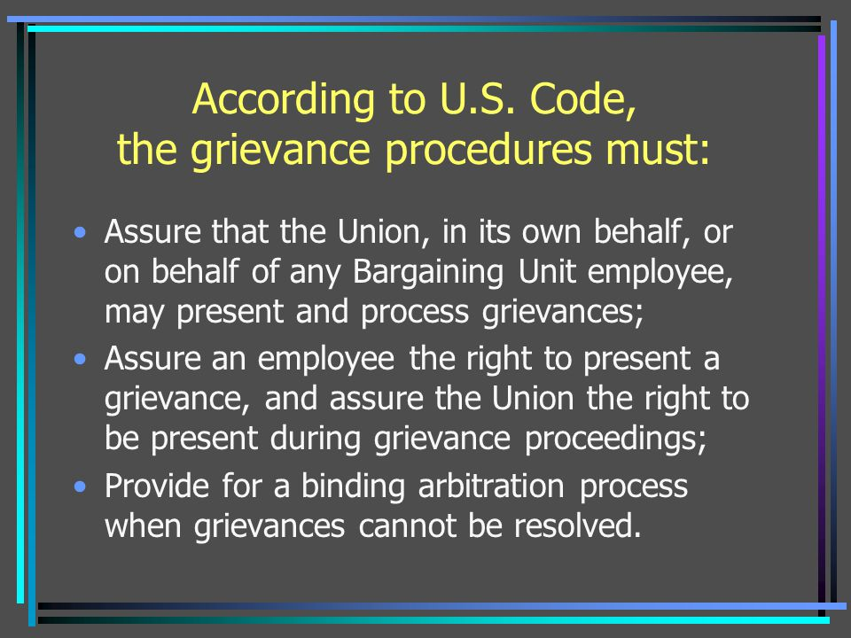 According to U.S. Code, the grievance procedures must: