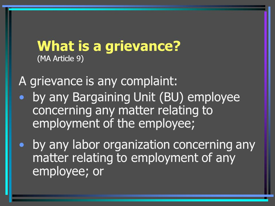 What is a grievance (MA Article 9)