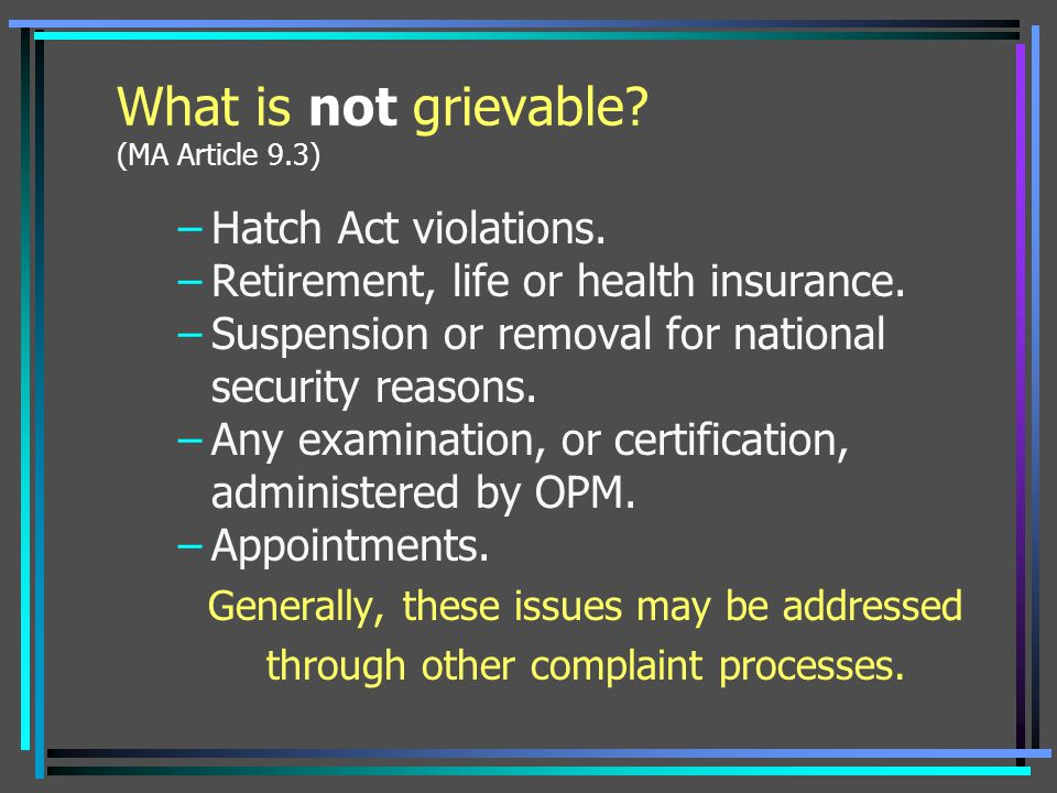 What is not grievable (MA Article 9.3)