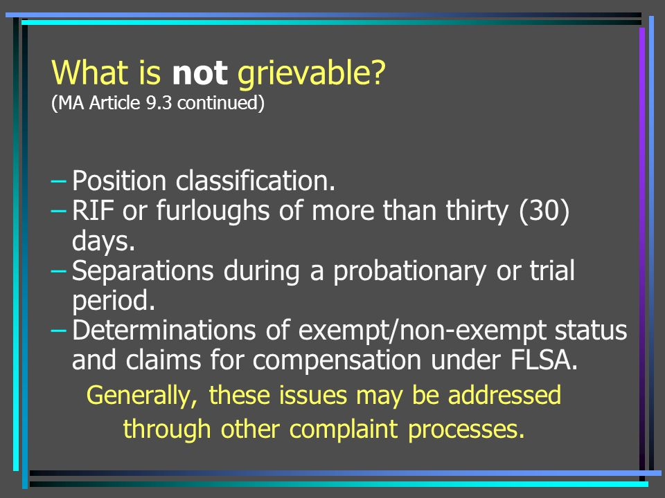 What is not grievable (MA Article 9.3 continued)