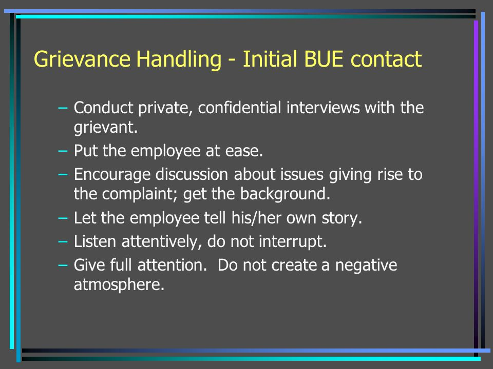 Grievance Handling - Initial BUE contact