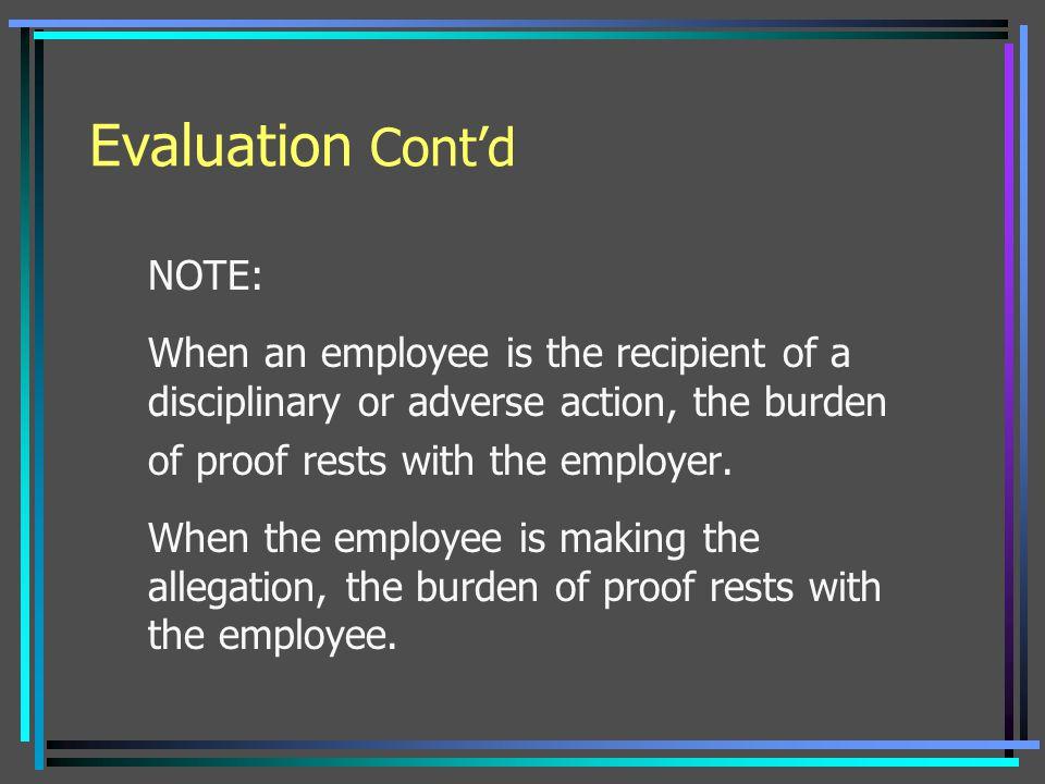 Evaluation Cont'd NOTE: