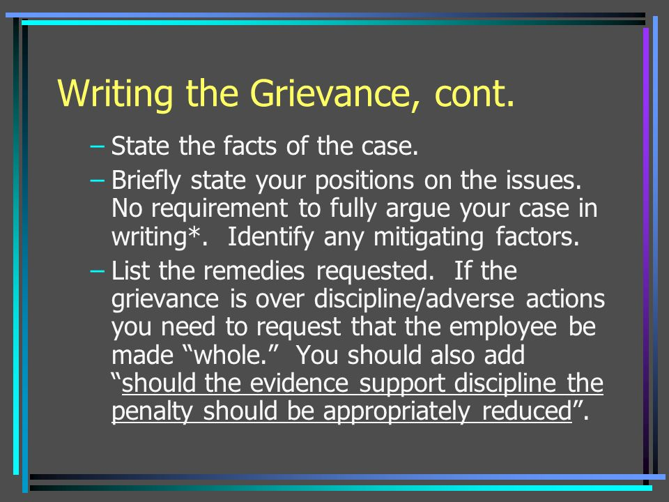 Writing the Grievance, cont.