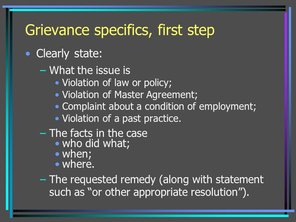 Grievance specifics, first step