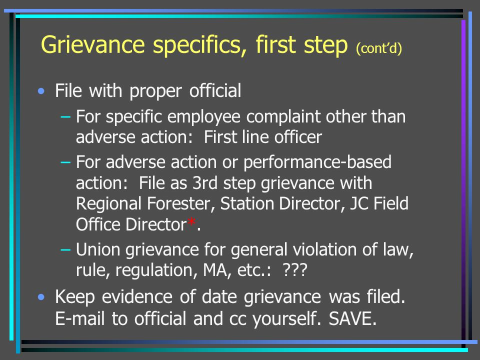 Grievance specifics, first step (cont'd)