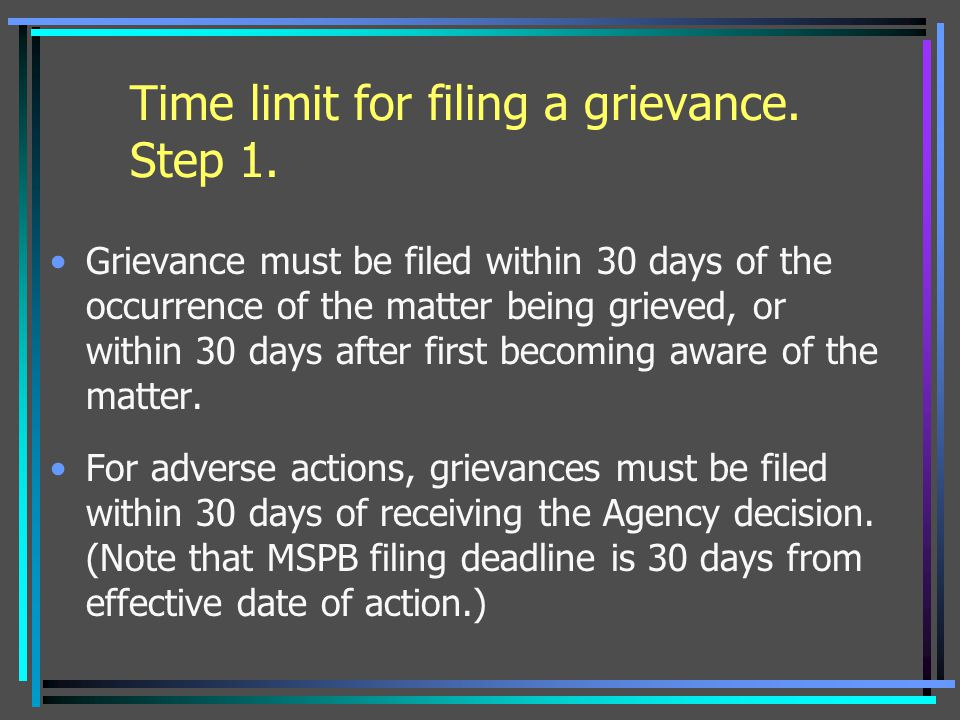 Time limit for filing a grievance. Step 1.