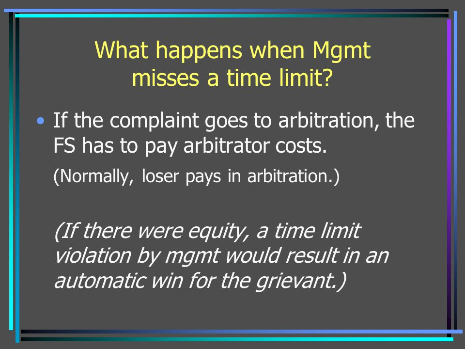 What happens when Mgmt misses a time limit