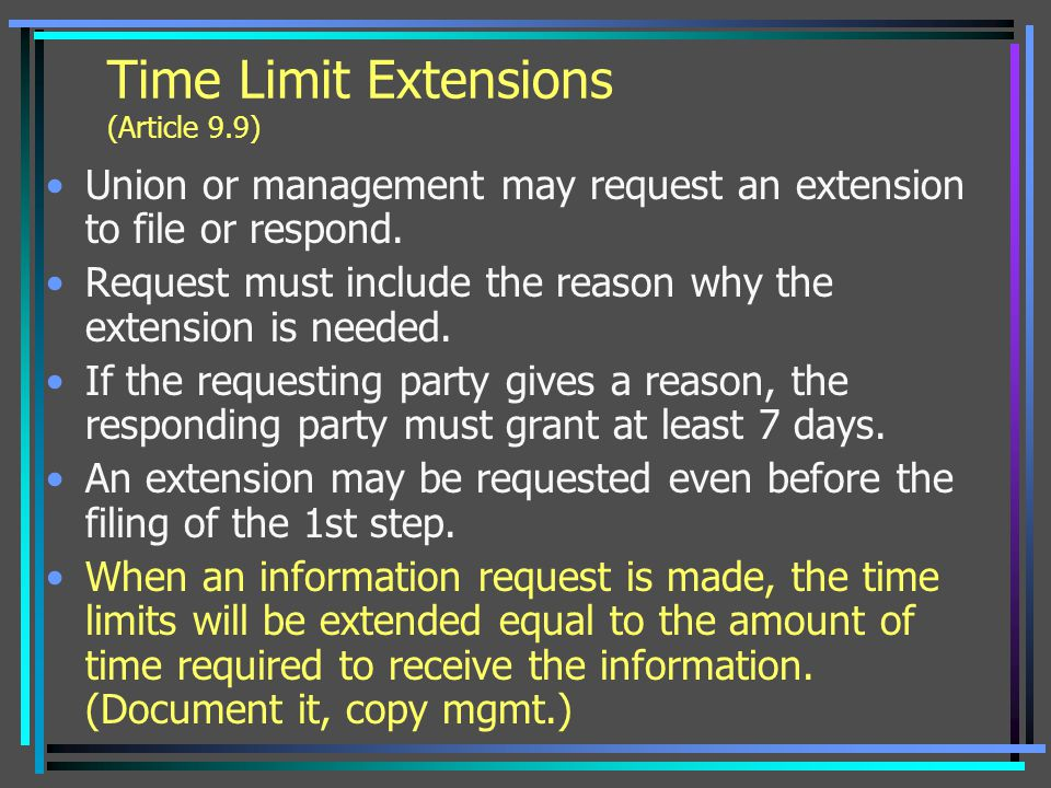 Time Limit Extensions (Article 9.9)