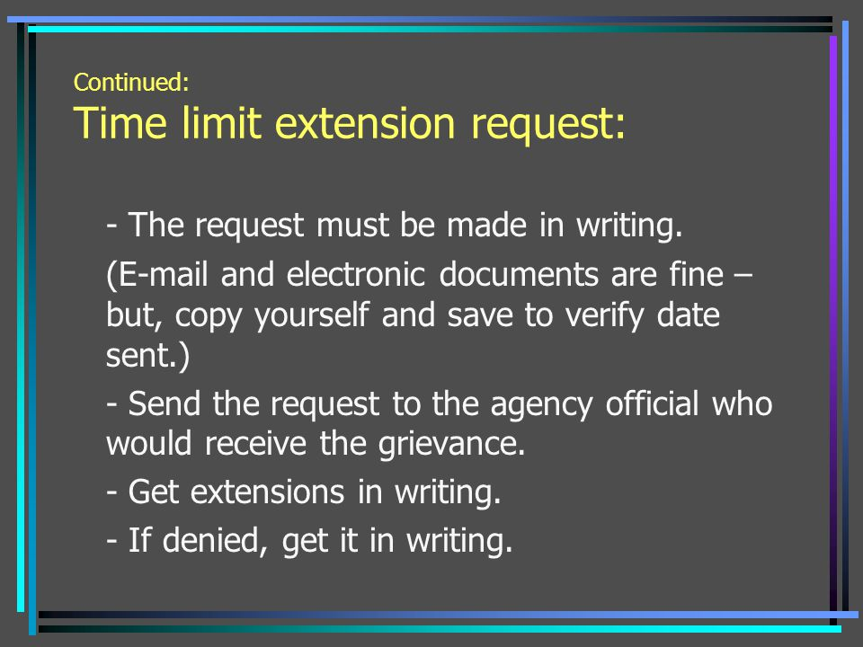 Continued: Time limit extension request: