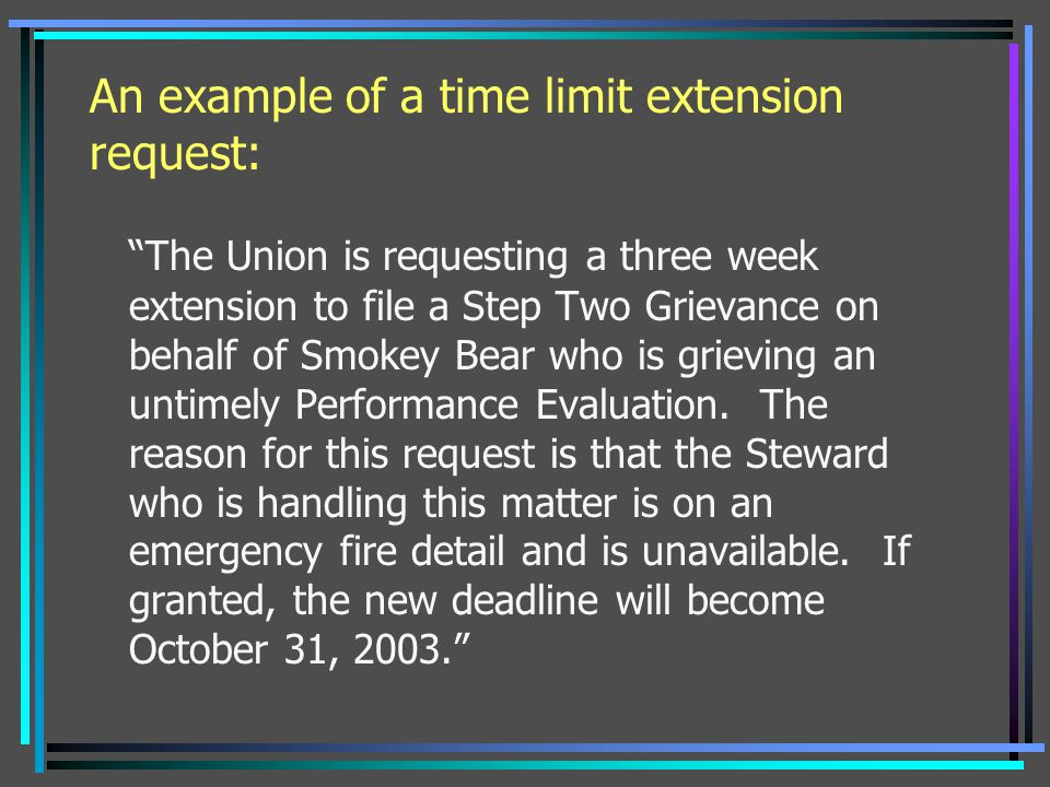 An example of a time limit extension request: