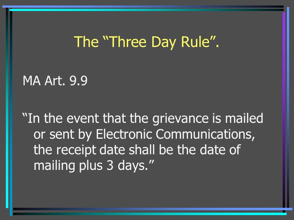 The Three Day Rule . MA Art. 9.9