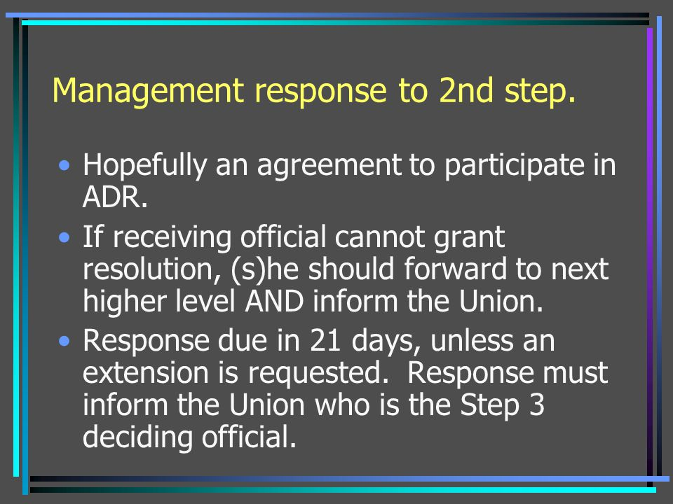Management response to 2nd step.