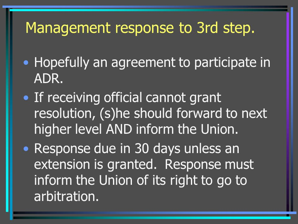 Management response to 3rd step.