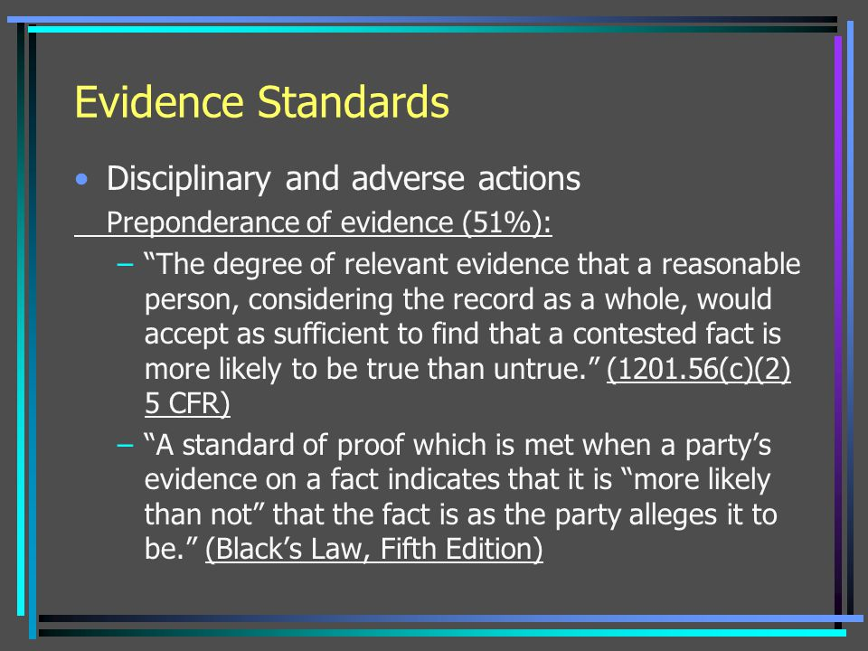 Evidence Standards Disciplinary and adverse actions