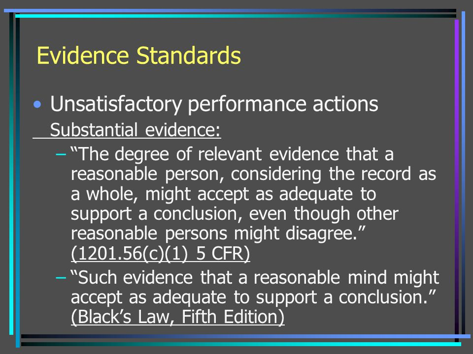 Evidence Standards Unsatisfactory performance actions