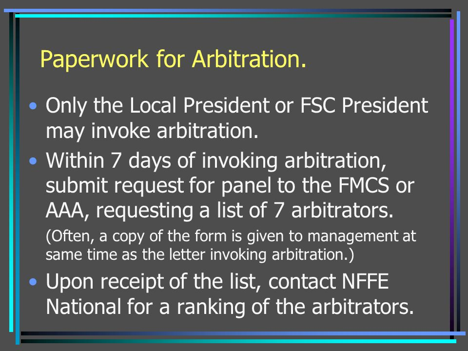 Paperwork for Arbitration.