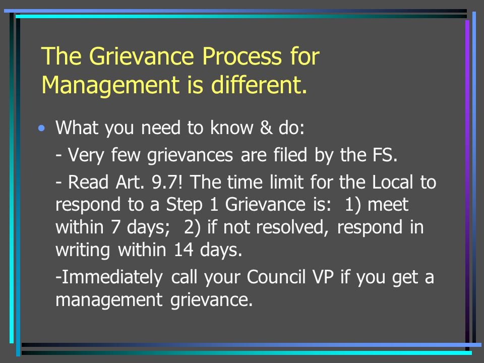 The Grievance Process for Management is different.