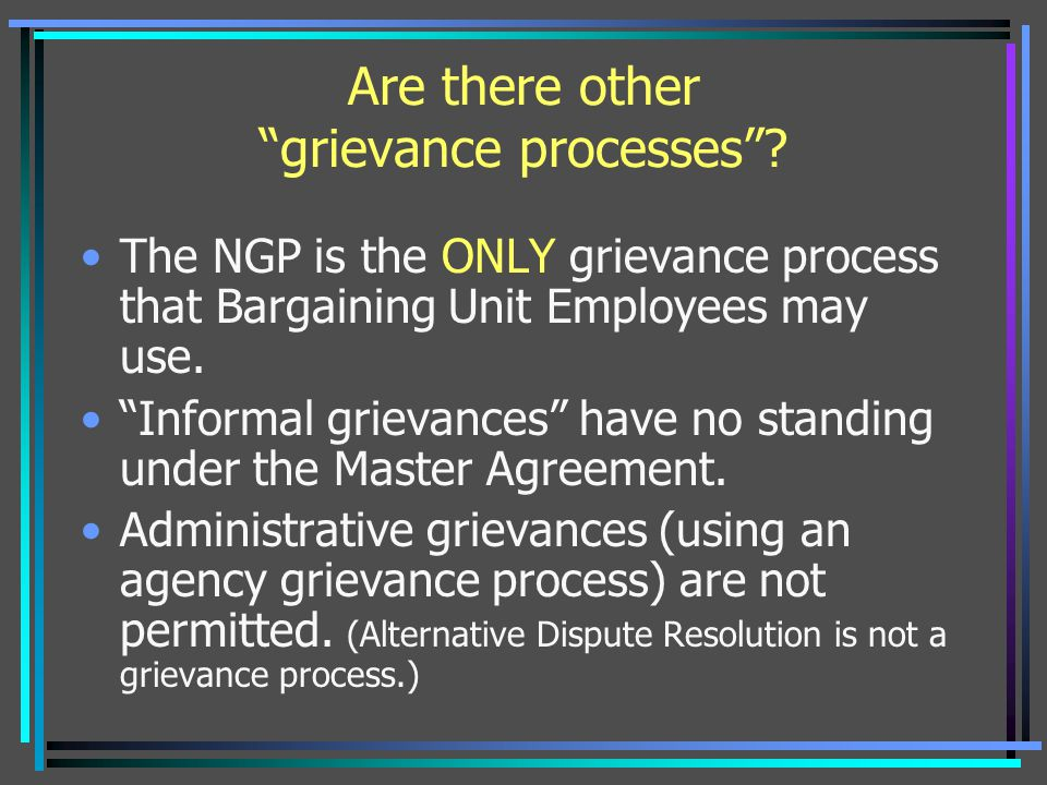 Are there other grievance processes