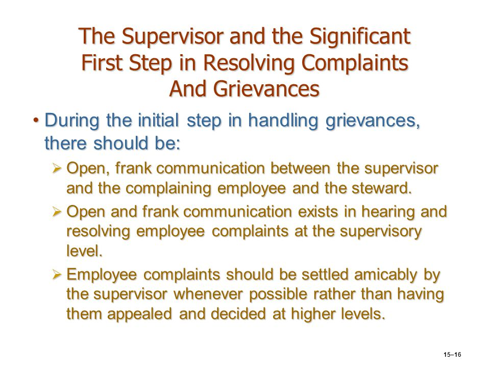 The Supervisor and the Significant First Step in Resolving Complaints And Grievances