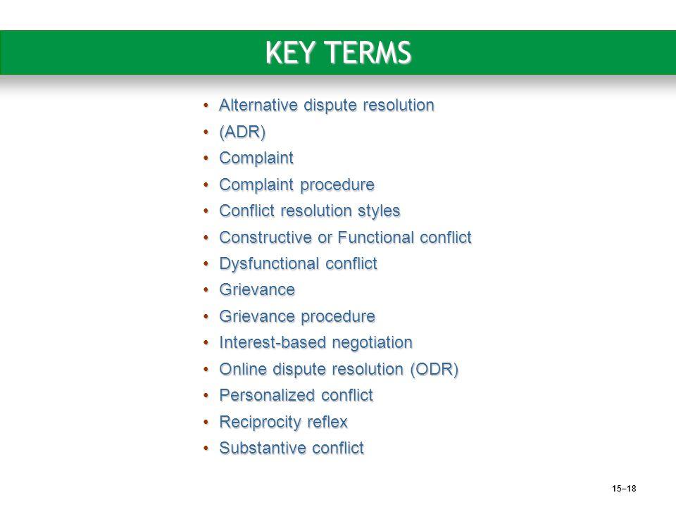 KEY TERMS Alternative dispute resolution (ADR) Complaint