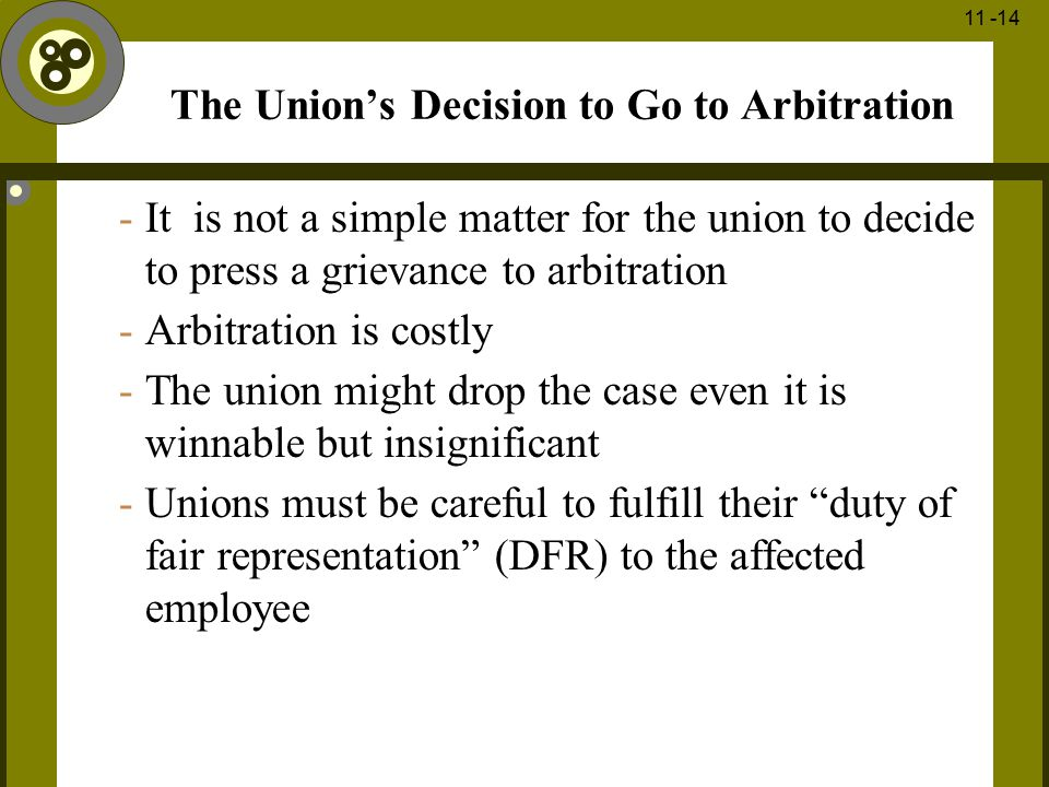 The Union's Decision to Go to Arbitration