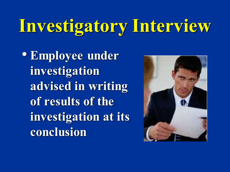 Investigatory Interview