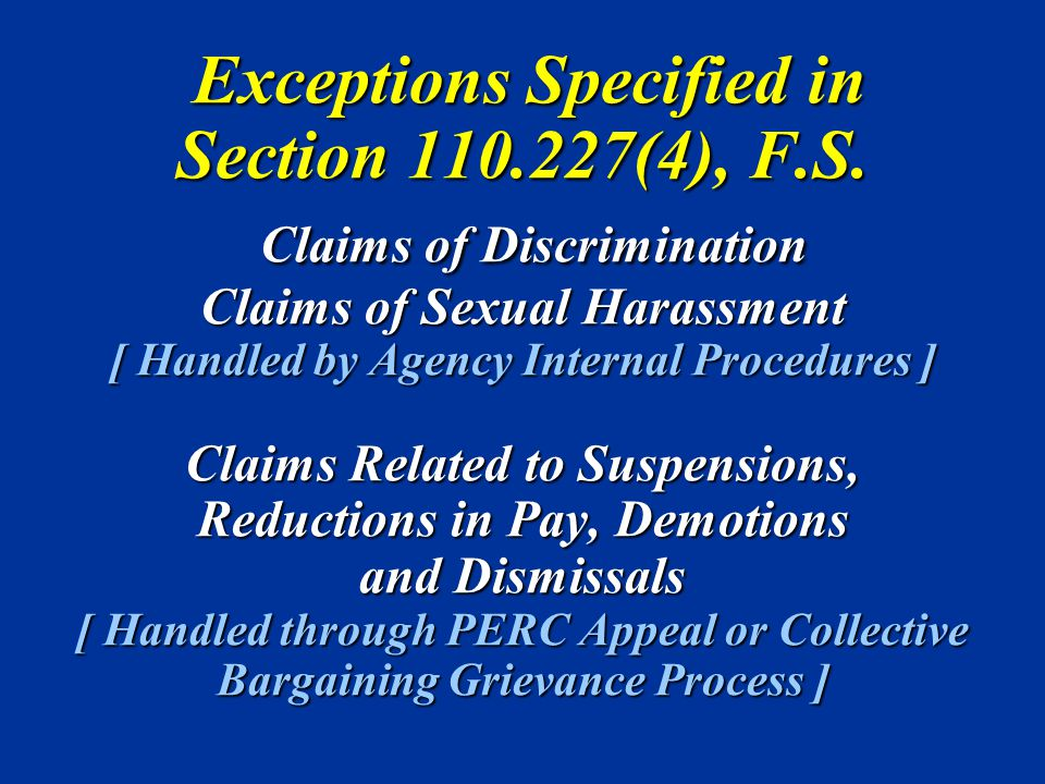 Exceptions Specified in Section 110. 227(4), F. S