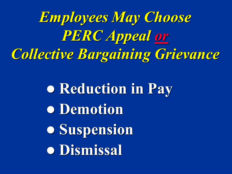 Employees May Choose PERC Appeal or Collective Bargaining Grievance