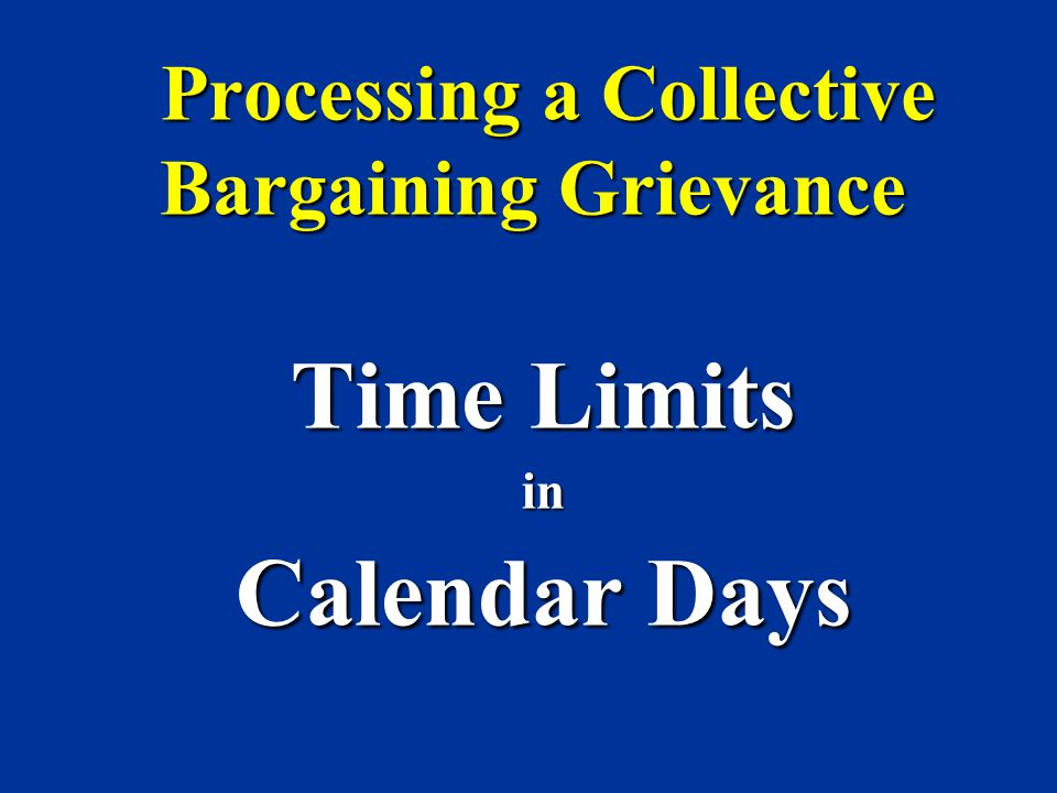 Processing a Collective Bargaining Grievance