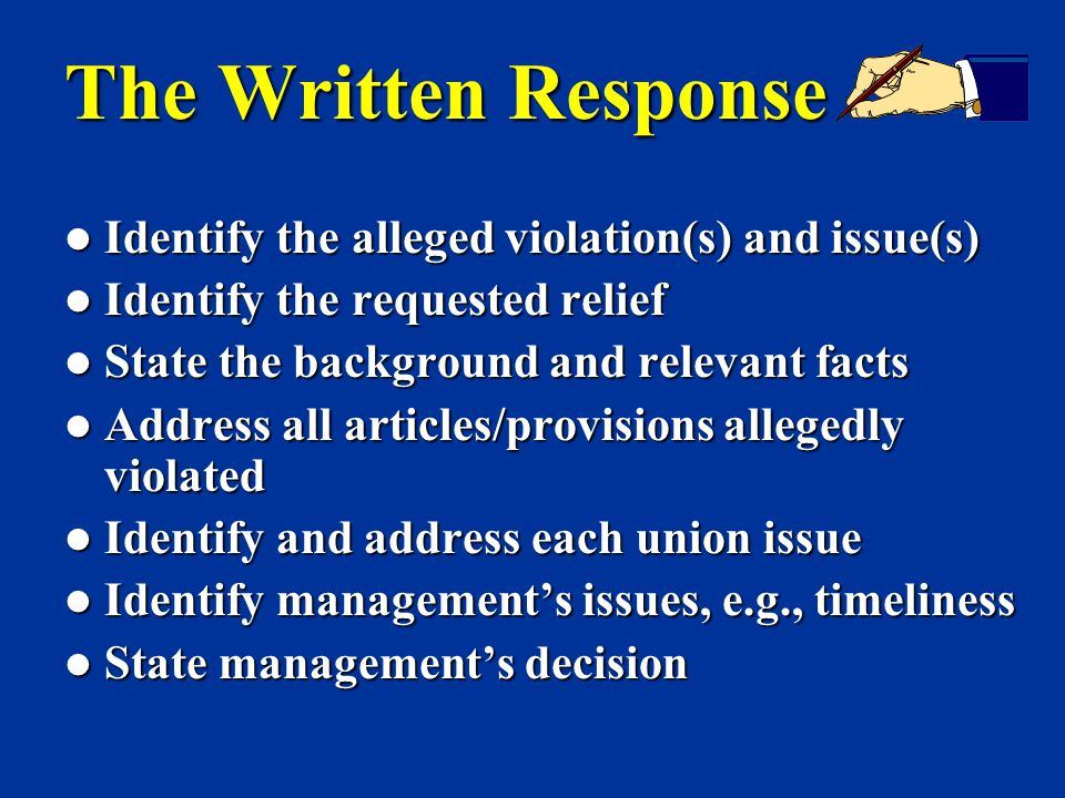 The Written Response Identify the alleged violation(s) and issue(s)