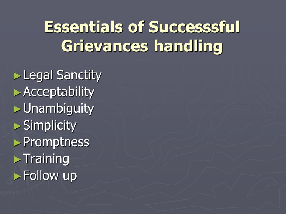 Essentials of Successsful Grievances handling