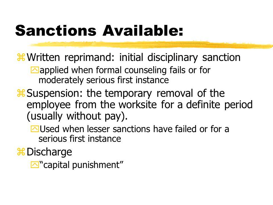 Sanctions Available: Written reprimand: initial disciplinary sanction