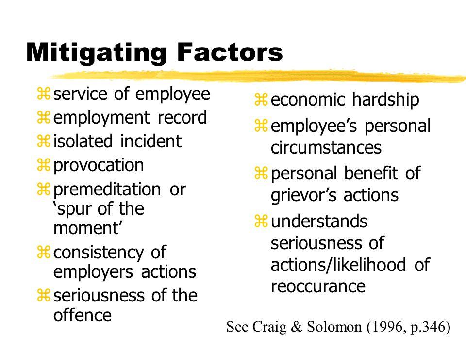 Mitigating Factors service of employee economic hardship